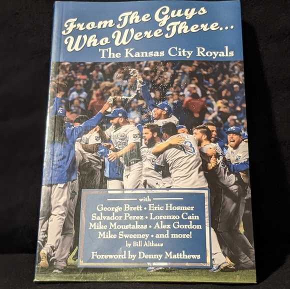 From The Guys Who Were There: Kansas City Royals